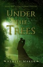 Under the Trees by AshleyMaker