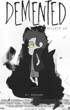 Demented || BillDip AU || by Waddles9