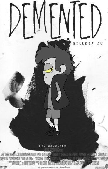 Demented || BillDip AU || Book 1