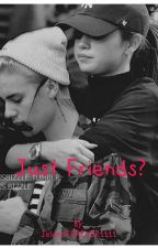 Just Friends? by JelenaFOREVER1111