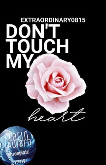 Don't touch my heart