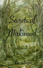 Secrets of Mirkwood by CrazyJaeger