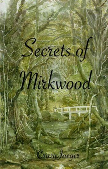 Secrets of Mirkwood