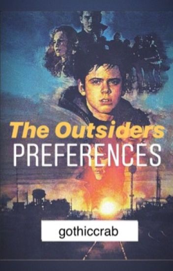 The Outsiders Preferences - Billie - Wattpad