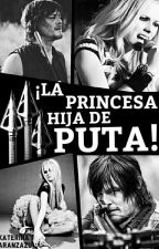 ¡La Princesa Hija De Puta! ❤ #NewLifeAwards © by KaterinaAranzazu