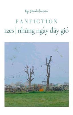 [hoàn] 12cs | Những ngày đầy gió