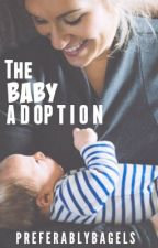 The Baby Adoption (In some MAJOR editing) by prettycloseup