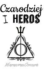 Czarodziej i Heros by MerenvenOronra