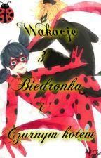 Wakacje z Biedronką i Czarnym kotem. by NanbaQueenYuri