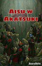 Aisu w Akatsuki by SzaryObito