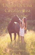 Diario Di Una Cavallerizza  by mirwiins