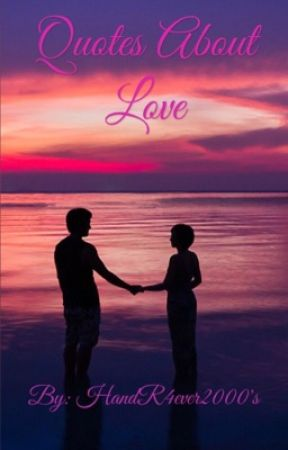 Quotes About Love Love Never Dies Wattpad