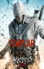The Templar-Assassin's Creed 3 by sammex10