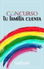 Concurso Tu Familia Cuenta *CERRADO* by lgbtesp