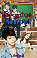 Byuntae School + B.T.S by JungYoon_97
