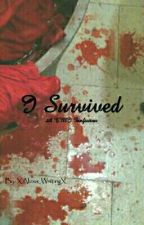 I Survived {A TMI Fanfiction} by TMI_Forever101