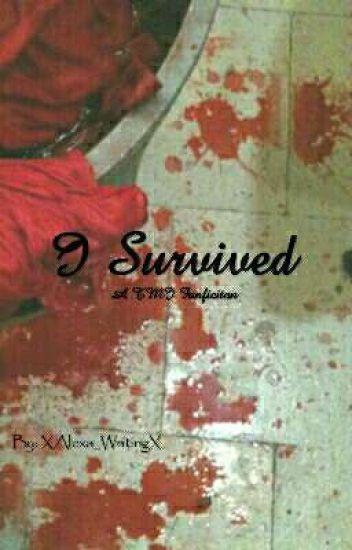 I Survived {A TMI Fanfiction}