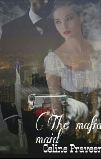 The Mafia Maid