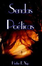 Sendas poéticas #Wattys2016 by HectorXp1