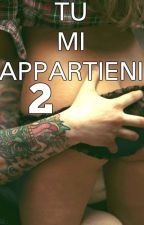Tu Mi Appartieni 2 by Andreinaboom