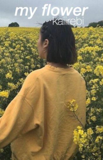 My Flower. jhs