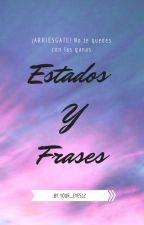 Estados Y Frases by realisticgirl5