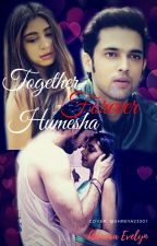 MANAN OS -Together Forever Humesha by its_a_crazy_girl
