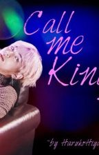 Call me King [VKook] by HarukoHiya