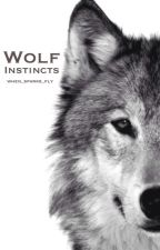 Wolf Instincts by when_sparks_fly