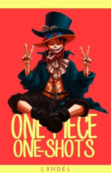 One piece One-shots ✿