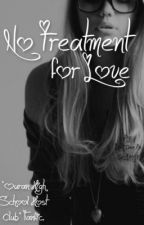 No Treatment for Love [Ouran Host Club Fanfic] by lithely