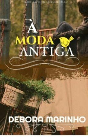 À Moda Antiga by Debboritha