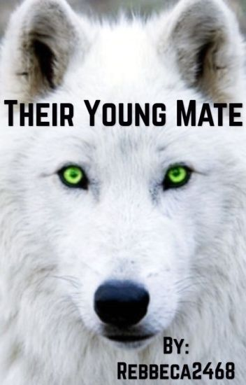 Their Young Mate (*Book:1*)