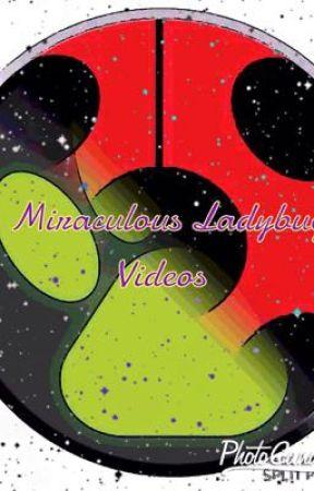 Miraculous Ladybug Videos  by Mavisuhh