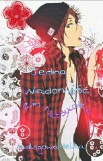 | Jedna Wiadomość | Rin Matsuoka x OC