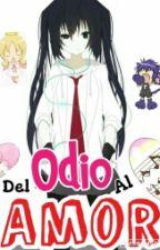Del Odio Al Amor by misaki_san7