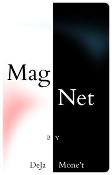 Magnet by DeJaMonet-Ortiz