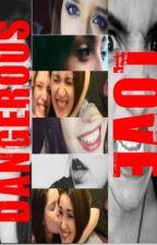 Dangerous Love (Barbica)  by Barbica12