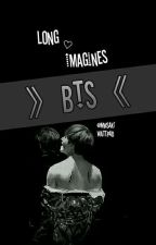 Long Imagines × BTS by Mwsaki