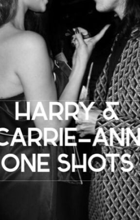 Harry & Carrie-Ann One Shots. by One_Direction_x