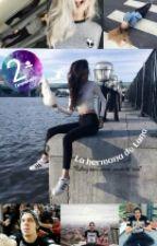 ~La hermana de Lana~ 2Temporada by tinilandez