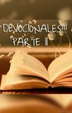 DEVOCIONALES!!! PARTE II by yendyvanessa