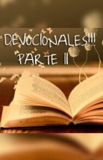 DEVOCIONALES!!! PARTE II
