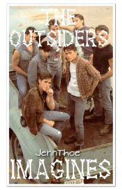 The Outsiders Imagines by JennThoe