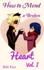 How to Mend a Broken Heart by JadeCheetah