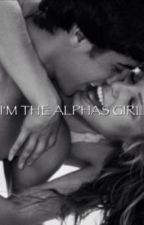 I'm the alphas girl by JessicaBlundell