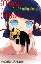 ¡Mini Mari la prodigiosa! by lala8OVA43ver
