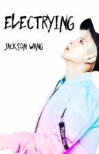 Electrying  >> Jackson Wang by MiyuMin_