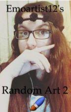 Emoartist12's random art book 2 by emoartist12