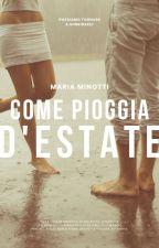 Ricordi, come pioggia d'estate (IN PAUSA) by MariaMinotti